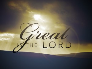 1211300436290103-great-is-the-lord_t_nv